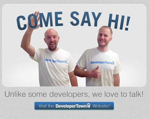 Come say hi to us. Unlike some developers we love to talk image